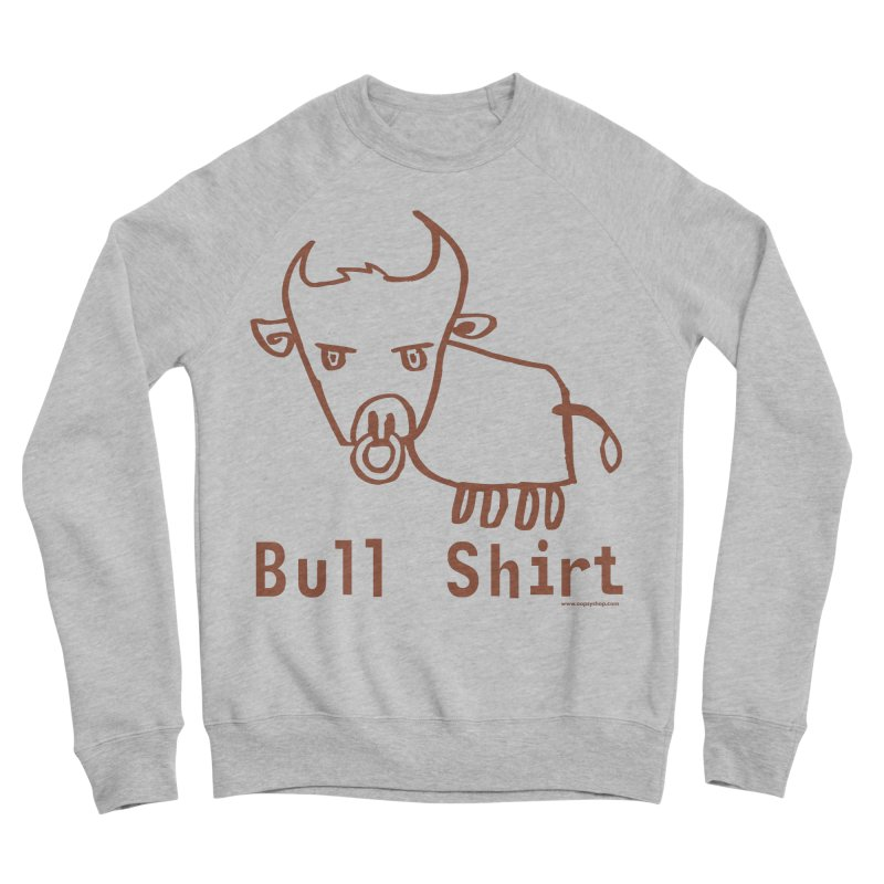 Bull Shirt Women's Sponge Fleece Sweatshirt by Oopsy Daisy