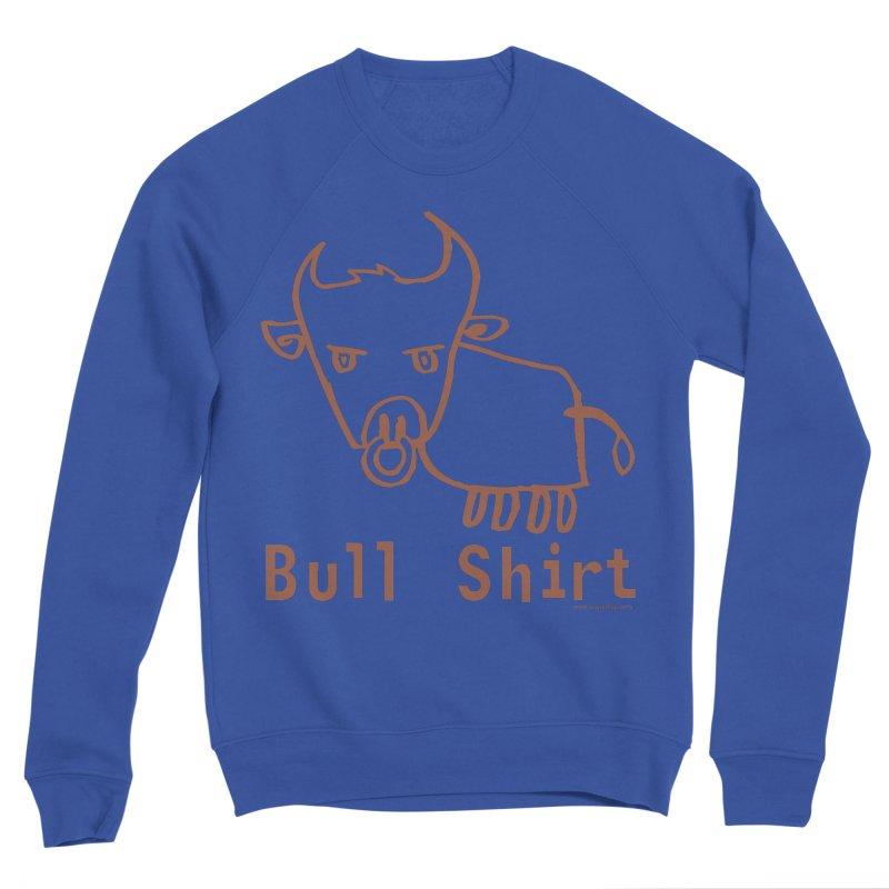 Bull Shirt Men's Sponge Fleece Sweatshirt by Oopsy Daisy