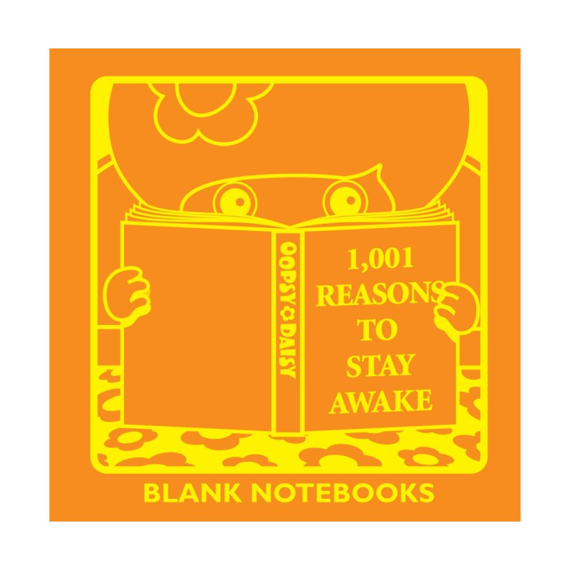 001 Resons To Stay Awake Notebook in  by Oopsy Daisy
