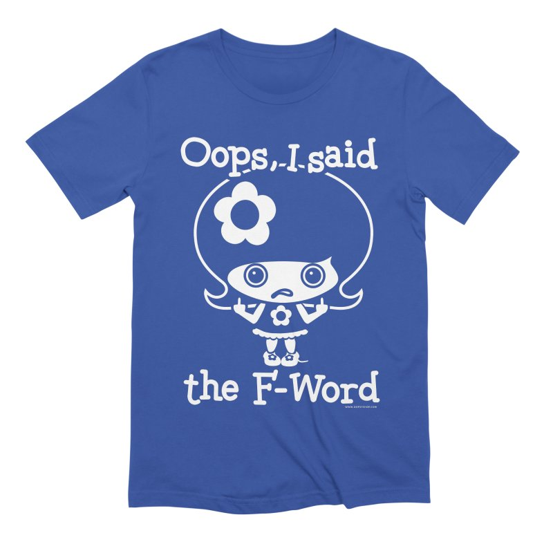 Oops, I said The F-Word (Flip Off) Men's T-Shirt by Oopsy Daisy