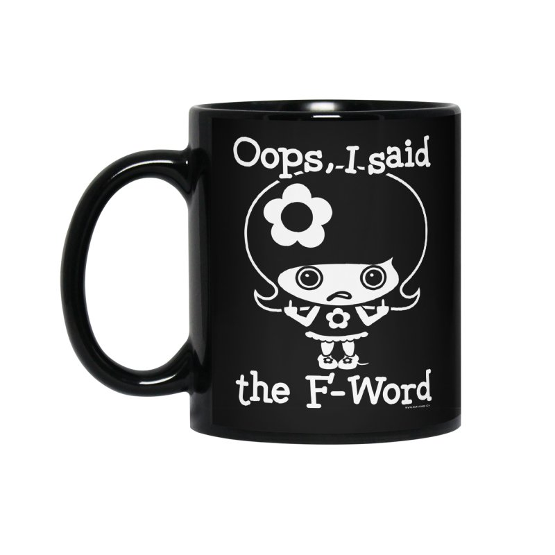 Oops, I said The F-Word (Flip Off) Accessories Standard Mug by Oopsy Daisy
