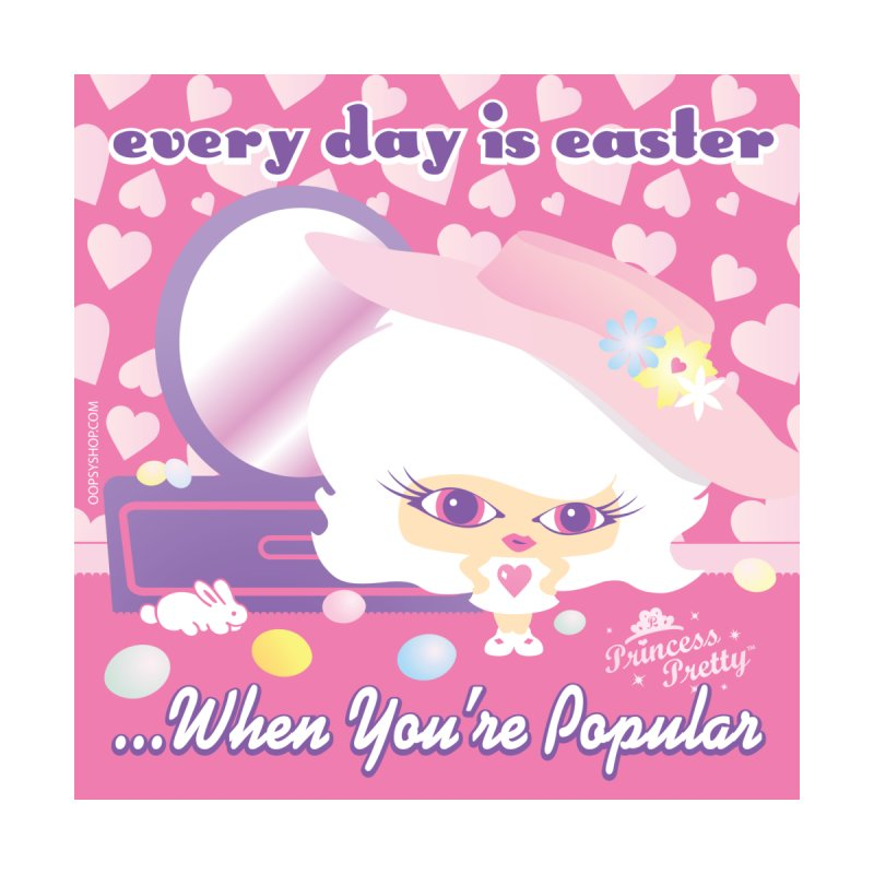 Every Day Is Easter... When You're Popular Accessories Sticker by Oopsy Daisy
