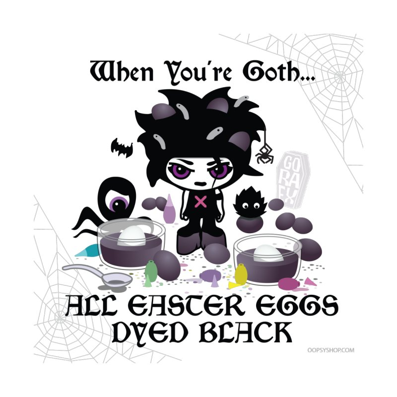 When You're Goth... All Easter Eggs Dyed Black Accessories Sticker by Oopsy Daisy