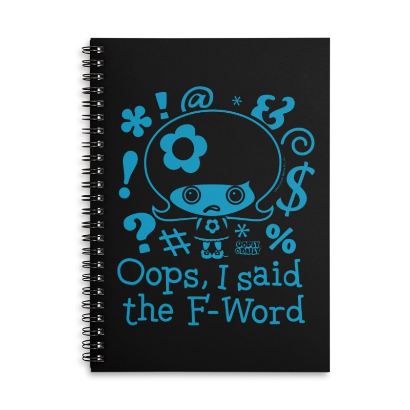 Oops, I Said The F-Word (Single Color) Accessories Notebook by Oopsy's Shop