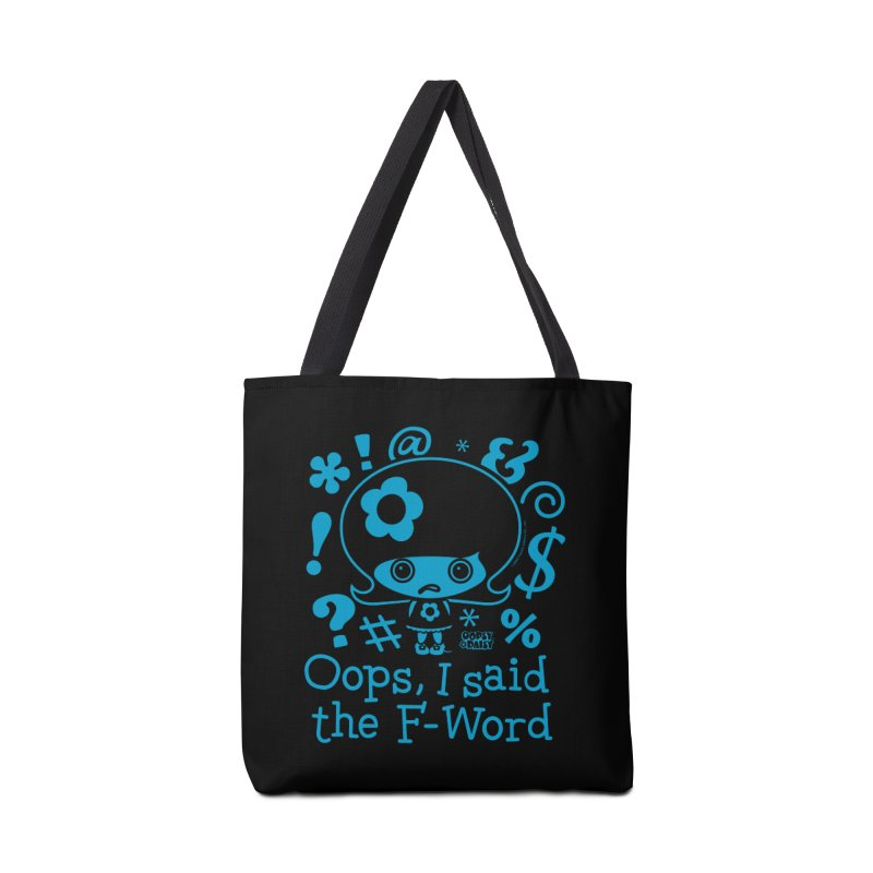 Oops, I Said The F-Word (Single Color) Accessories Bag by Oopsy's Shop