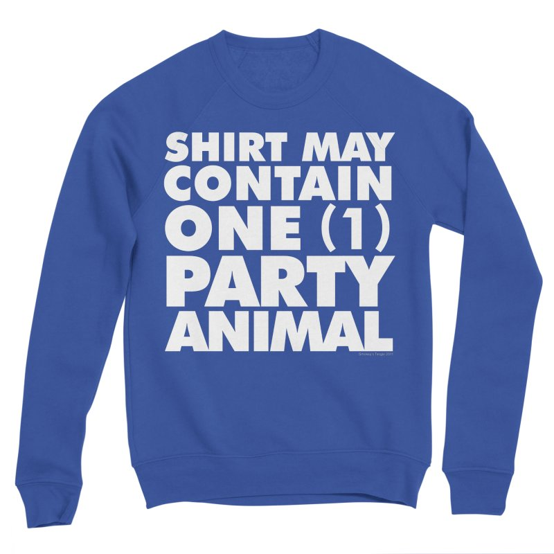 Shirt May Contain One Party Animal Men's Sweatshirt by Oopsy's Shop