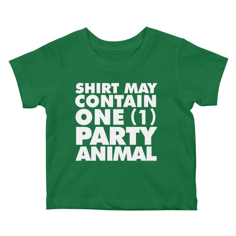 Shirt May Contain One Party Animal Kids Baby T-Shirt by Oopsy's Shop