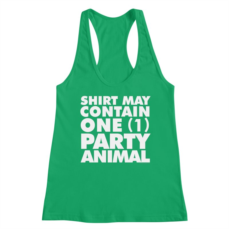 Shirt May Contain One Party Animal Women's Tank by Oopsy's Shop