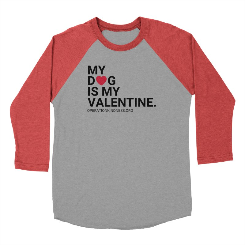 Valentine's Day - Dog in Women's Baseball Triblend Longsleeve T-Shirt Chili Red Sleeves by operationkindness's shop