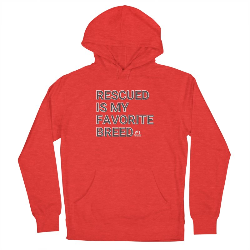 Rescued is My Favorite Breed Women's Pullover Hoody by operationkindness's shop