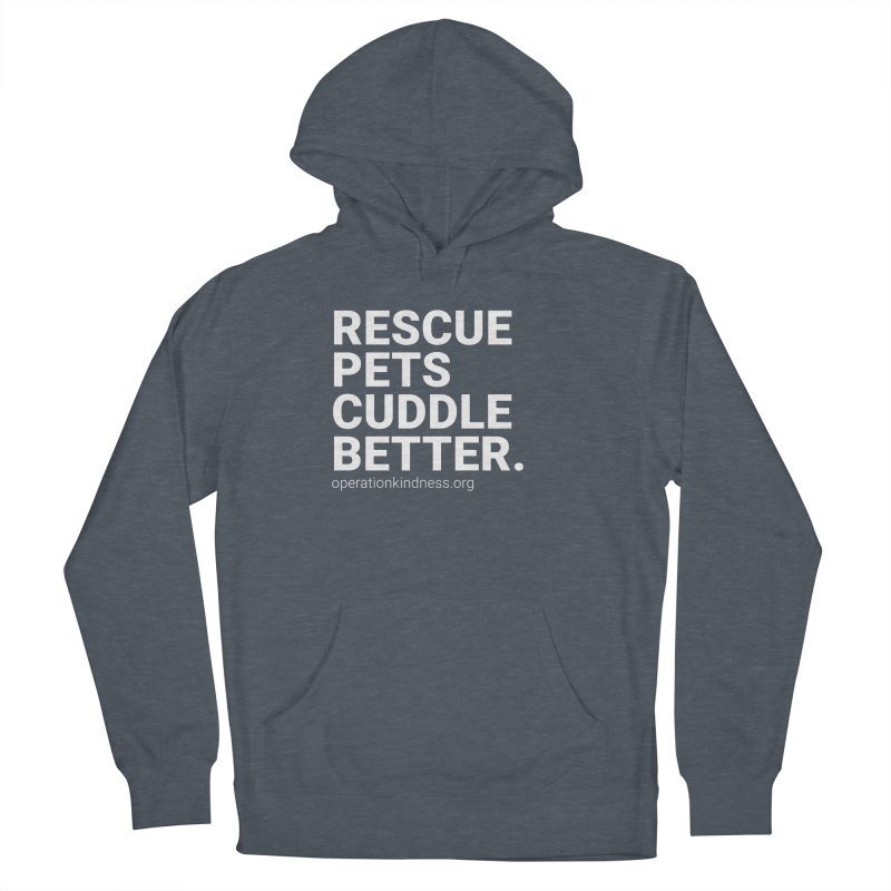 Rescue Pets Cuddle Better Men's Pullover Hoody by operationkindness's shop