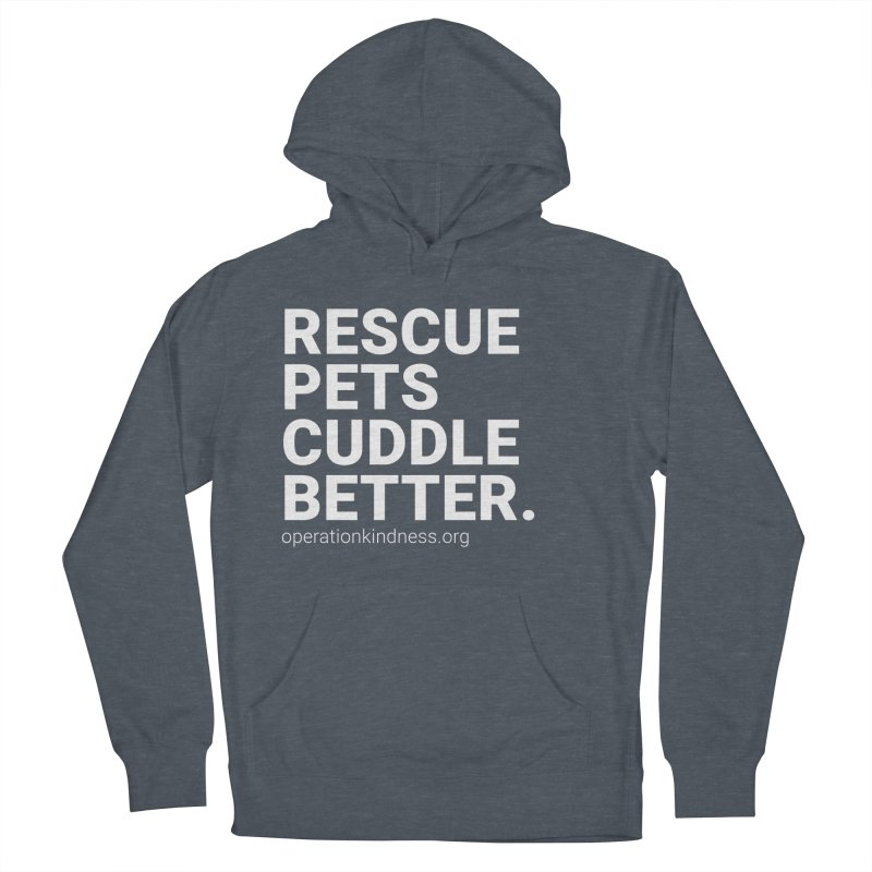 Rescue Pets Cuddle Better Women's French Terry Pullover Hoody by operationkindness's shop