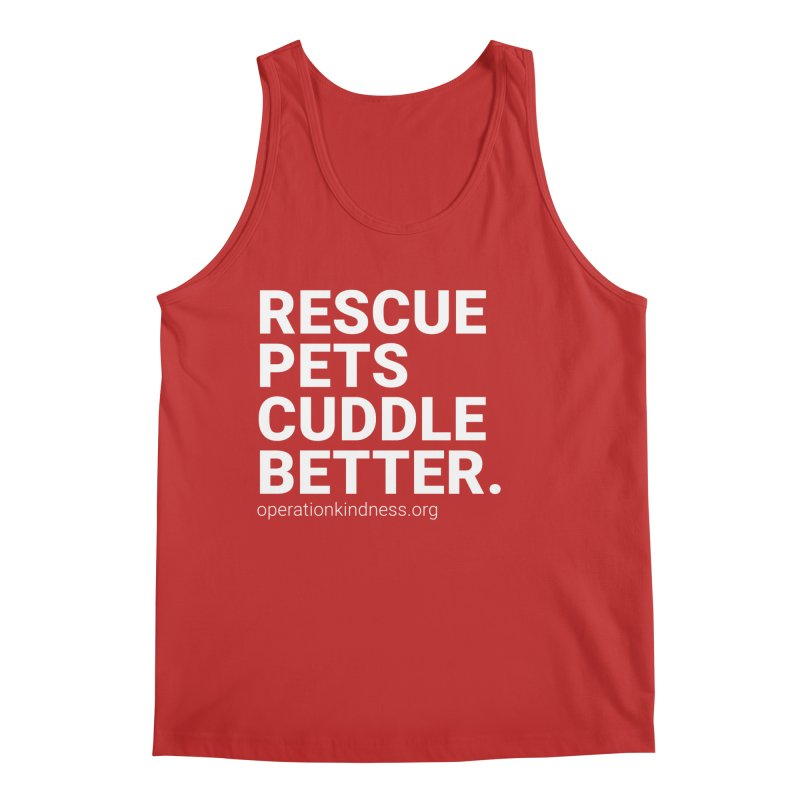 Rescue Pets Cuddle Better Men's Regular Tank by operationkindness's shop