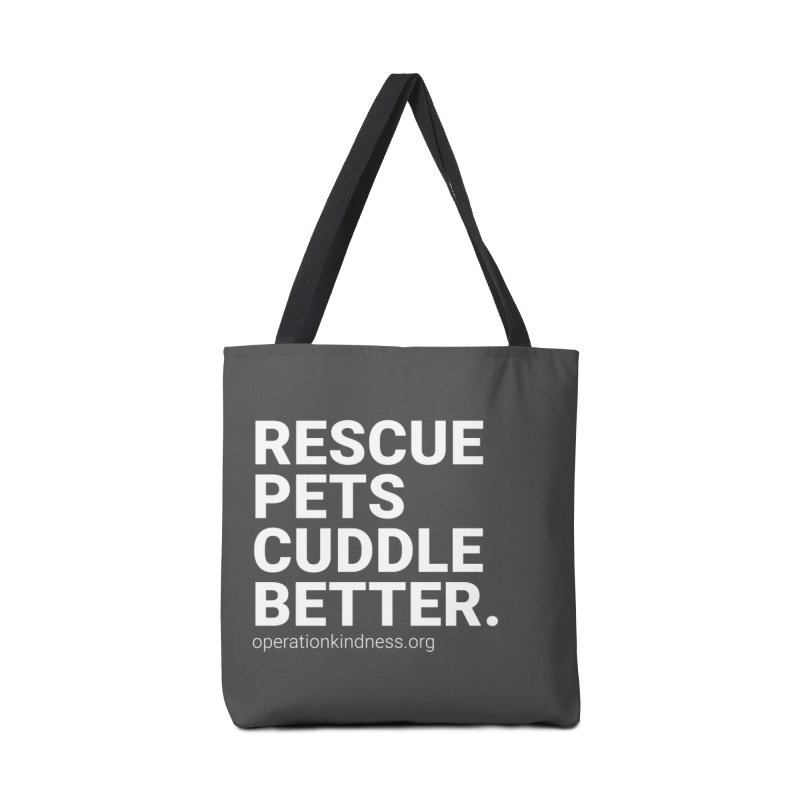 Rescue Pets Cuddle Better in Tote Bag by operationkindness's shop