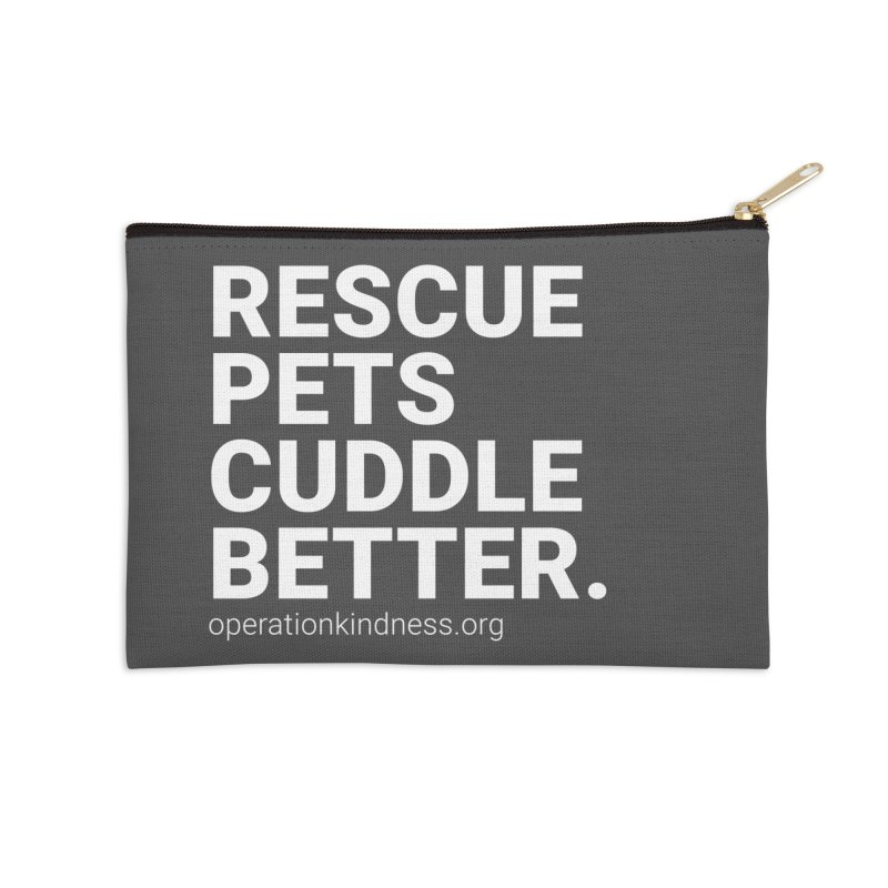 Rescue Pets Cuddle Better Accessories Zip Pouch by operationkindness's shop