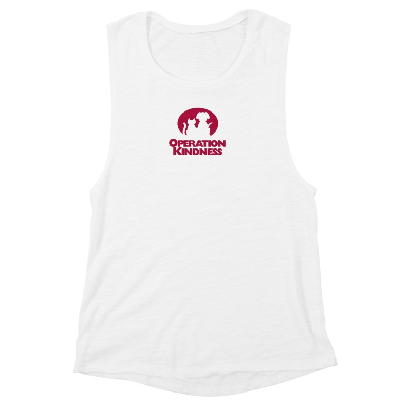 Operation Kindness Logo in Women's Muscle Tank White by operationkindness's shop