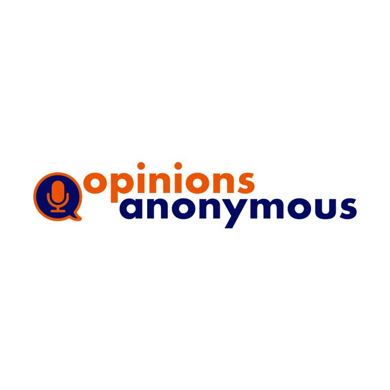 Opinions Anonymous Men's T-Shirt by Opinions Anonymous
