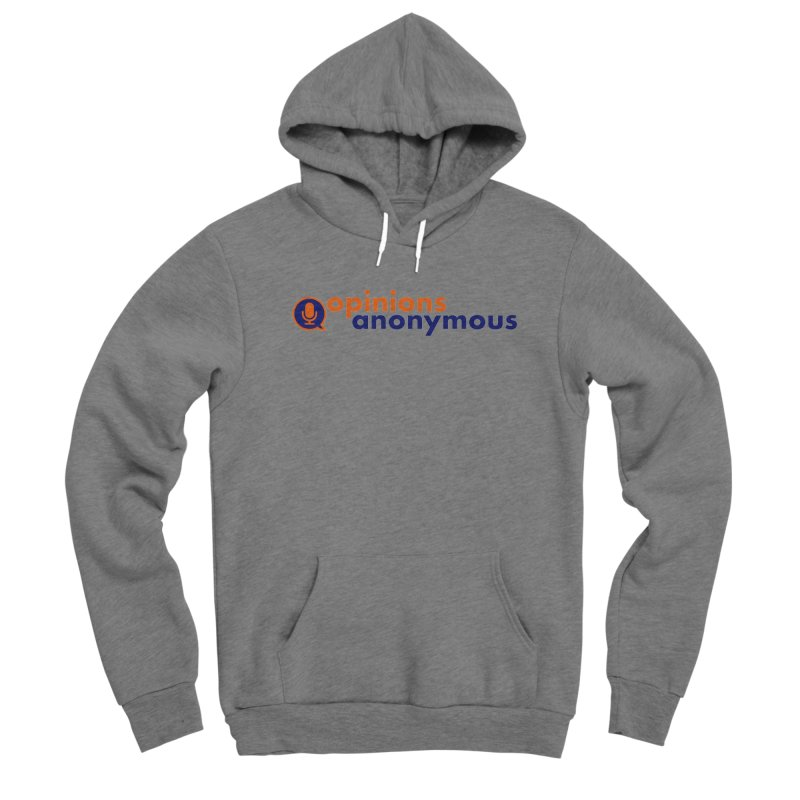 Opinions Anonymous Men's Pullover Hoody by Opinions Anonymous