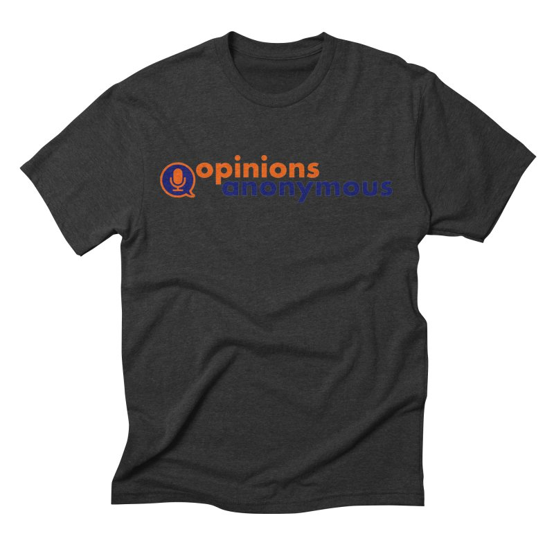 Opinions Anonymous Men's Triblend T-Shirt by Opinions Anonymous