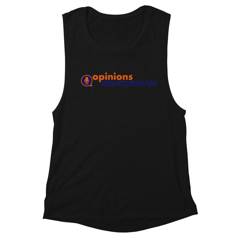 Opinions Anonymous Women's Muscle Tank by Opinions Anonymous