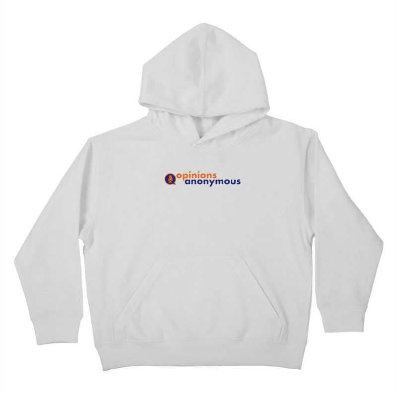 Opinions Anonymous Kids Pullover Hoody by Opinions Anonymous