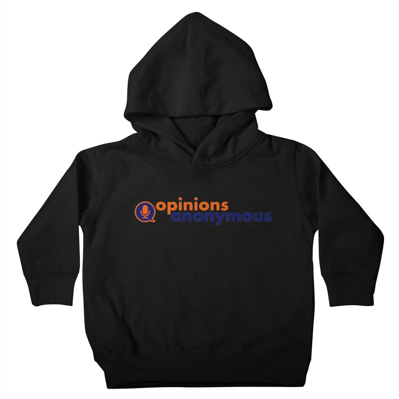 Opinions Anonymous Kids Toddler Pullover Hoody by Opinions Anonymous