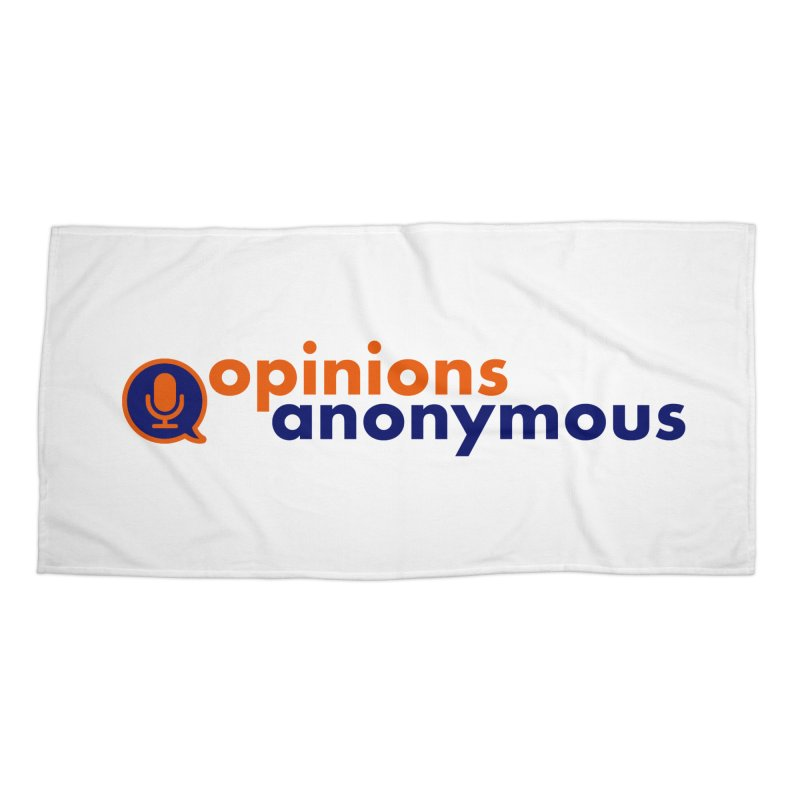 Opinions Anonymous Accessories Beach Towel by Opinions Anonymous