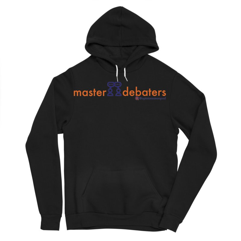 Master Debaters Men's Sponge Fleece Pullover Hoody by Opinions Anonymous