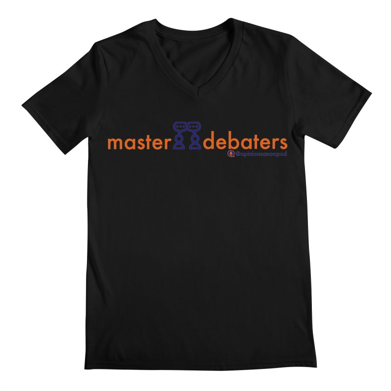 Master Debaters Men's Regular V-Neck by Opinions Anonymous