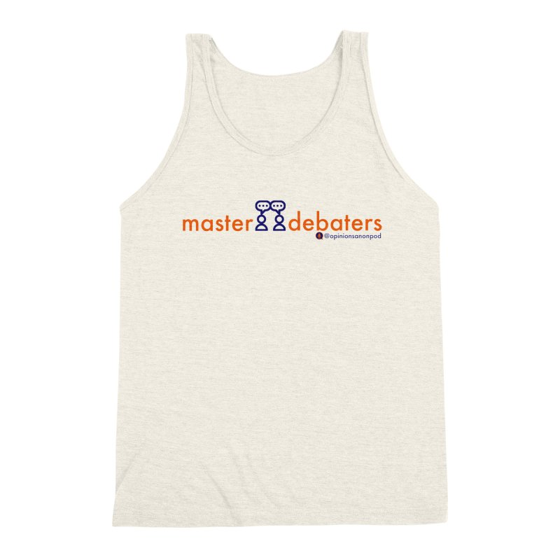 Master Debaters Men's Triblend Tank by Opinions Anonymous