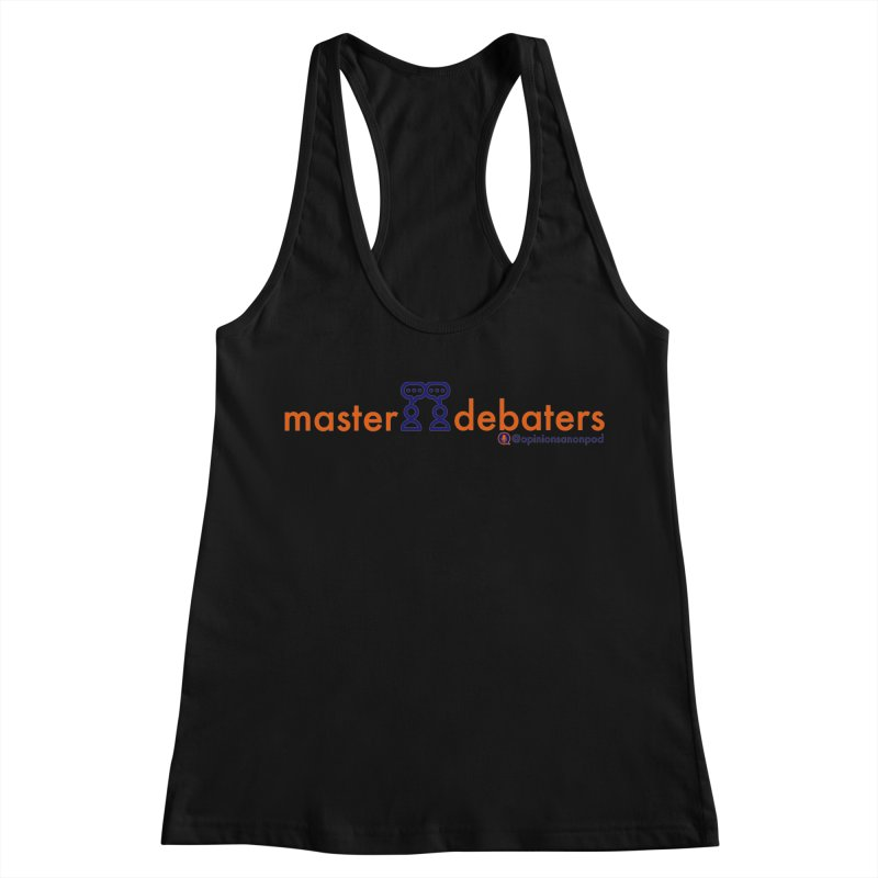 Master Debaters Women's Racerback Tank by Opinions Anonymous