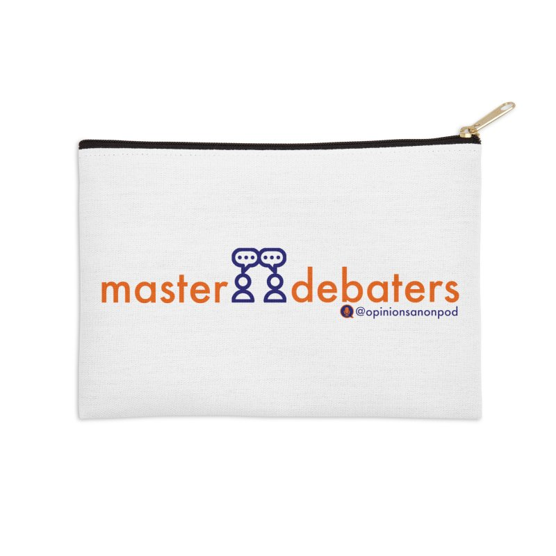 Master Debaters Accessories Zip Pouch by Opinions Anonymous