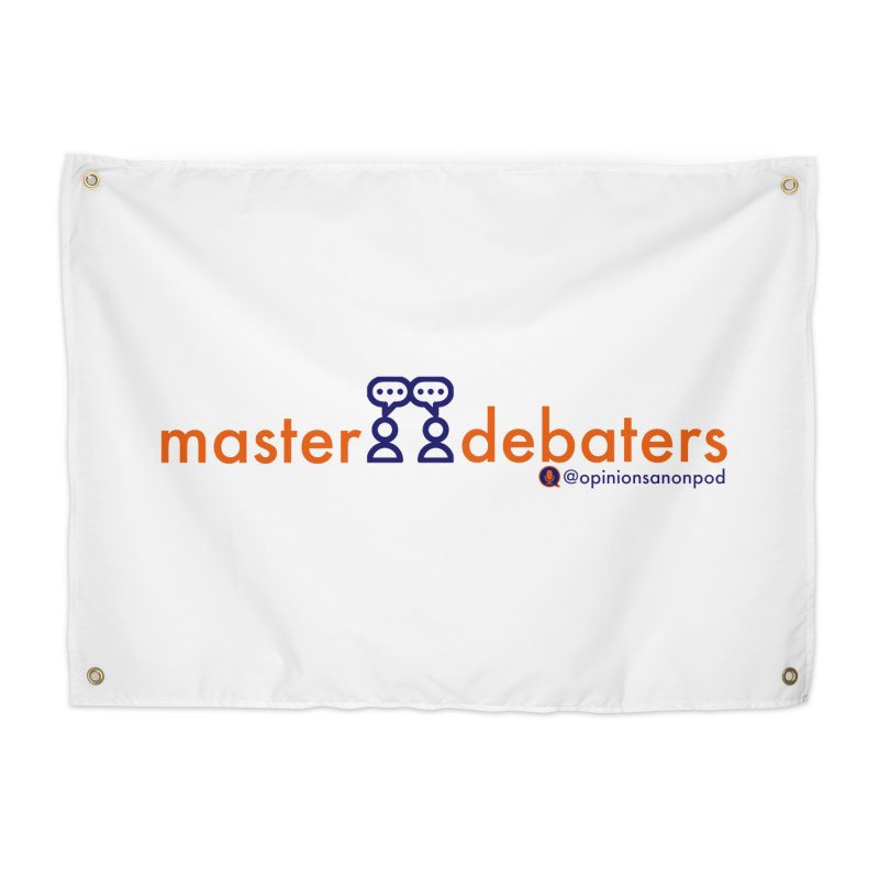 Master Debaters Home Tapestry by Opinions Anonymous