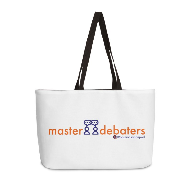 Master Debaters Accessories Weekender Bag Bag by Opinions Anonymous