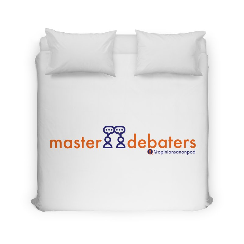 Master Debaters Home Duvet by Opinions Anonymous