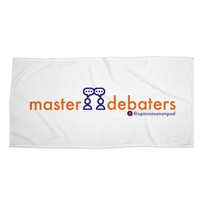 Master Debaters Accessories Beach Towel by Opinions Anonymous