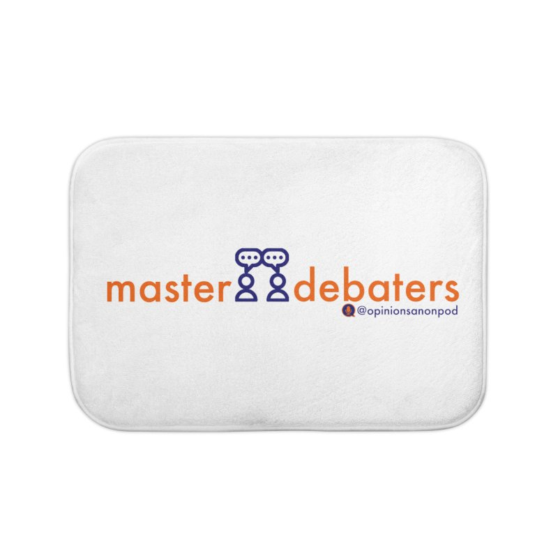 Master Debaters Home Bath Mat by Opinions Anonymous
