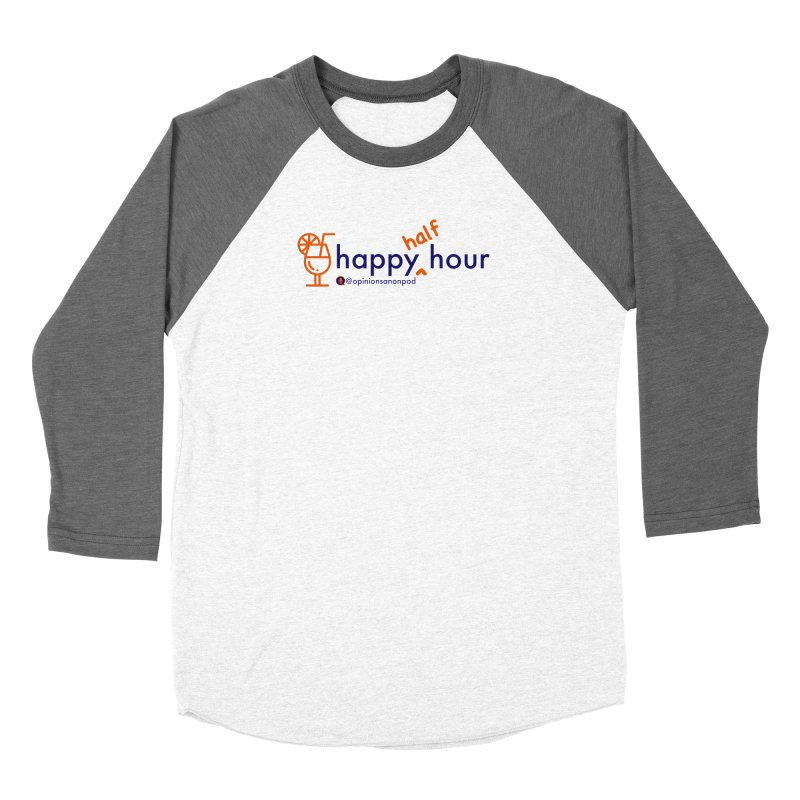 Happy Half Hour Women's Longsleeve T-Shirt by Opinions Anonymous
