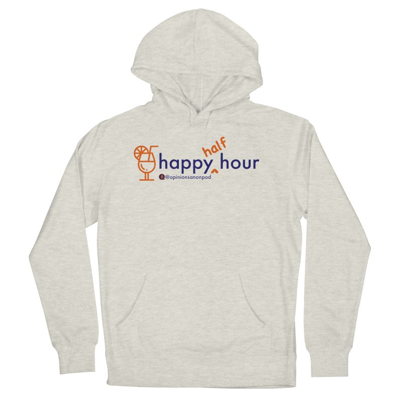 Happy Half Hour Men's French Terry Pullover Hoody by Opinions Anonymous