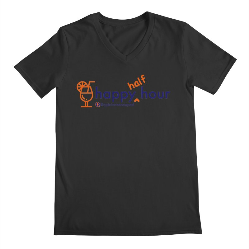 Happy Half Hour Men's Regular V-Neck by Opinions Anonymous