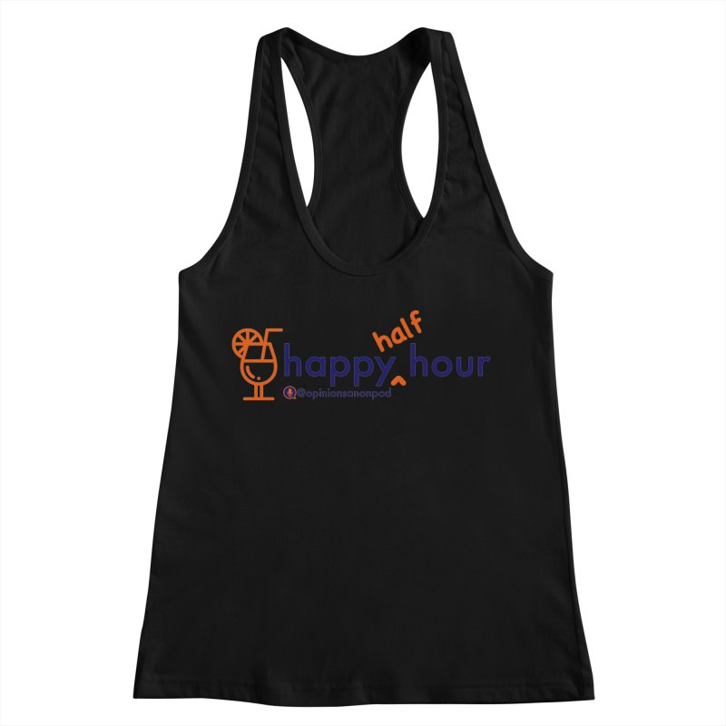 Happy Half Hour Women's Racerback Tank by Opinions Anonymous