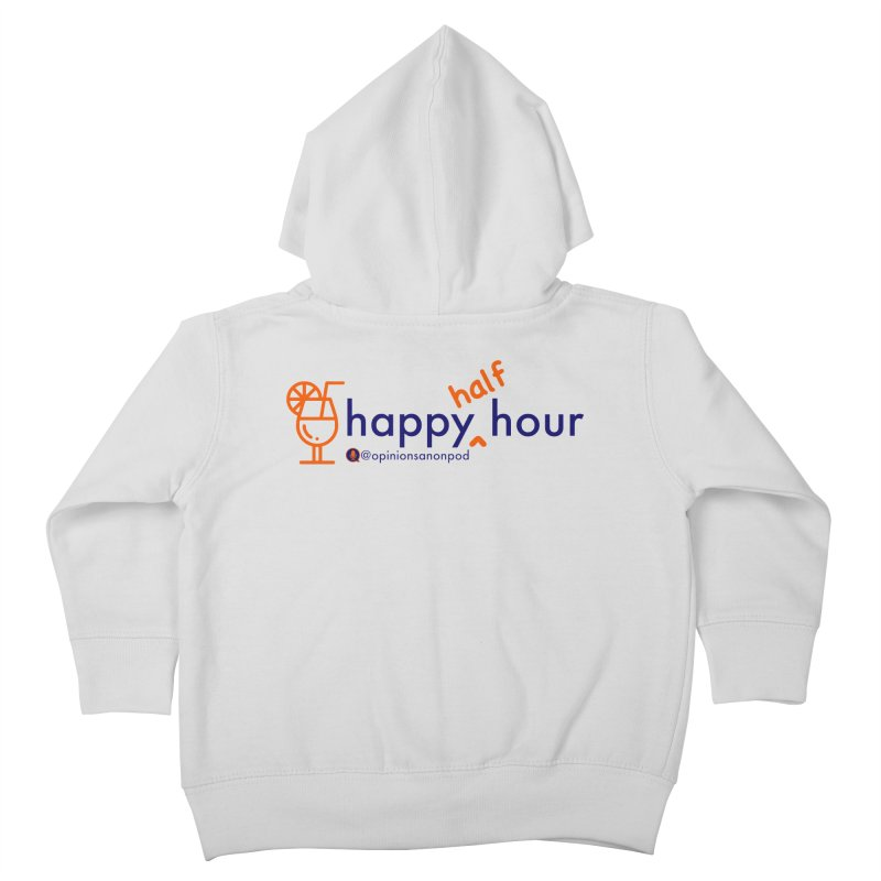 Happy Half Hour Kids Toddler Zip-Up Hoody by Opinions Anonymous