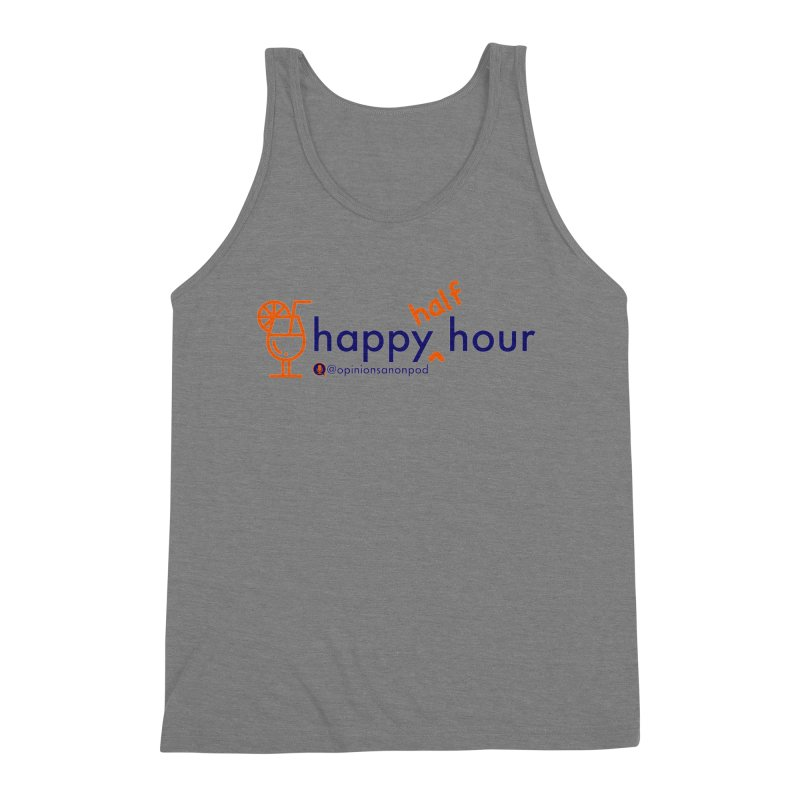 Happy Half Hour Men's Triblend Tank by Opinions Anonymous