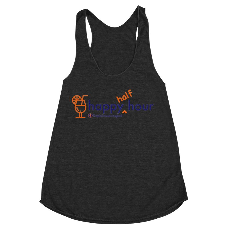 Happy Half Hour Women's Racerback Triblend Tank by Opinions Anonymous
