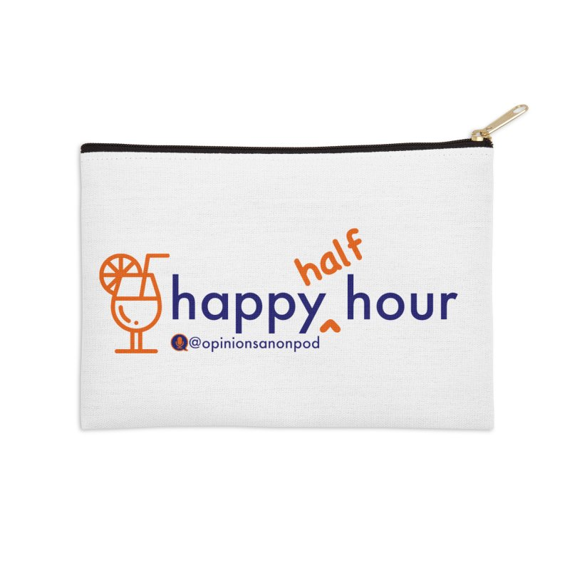 Happy Half Hour Accessories Zip Pouch by Opinions Anonymous