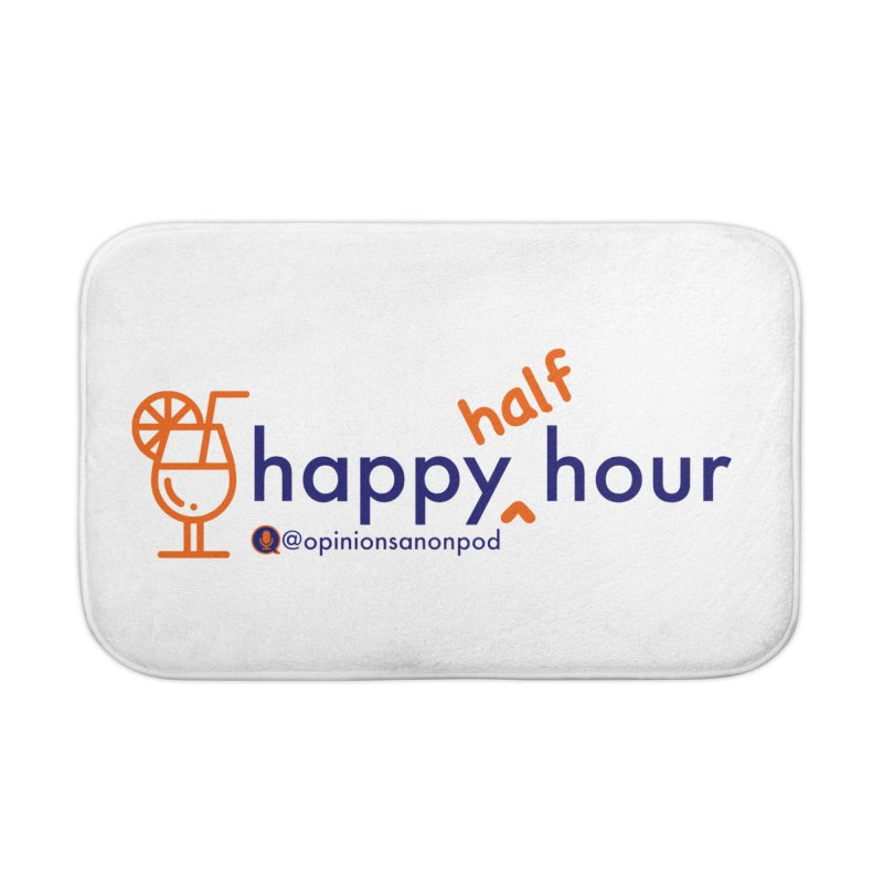 Happy Half Hour Home Bath Mat by Opinions Anonymous