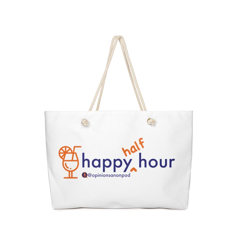 Happy Half Hour Accessories Weekender Bag Bag by Opinions Anonymous