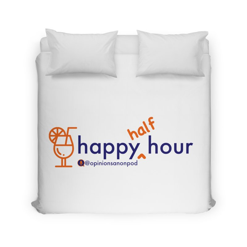 Happy Half Hour Home Duvet by Opinions Anonymous