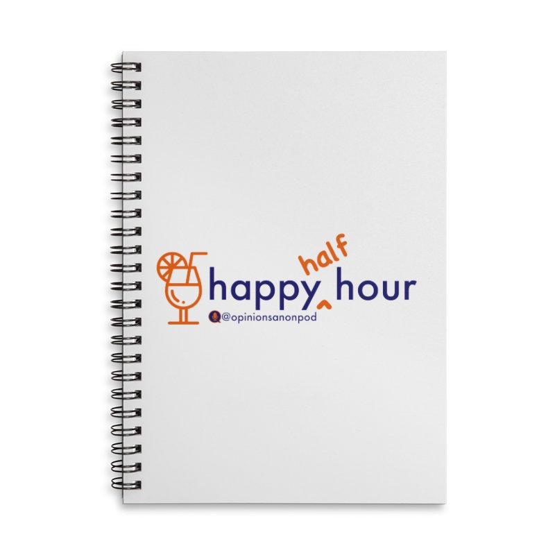 Happy Half Hour Accessories Notebook by Opinions Anonymous