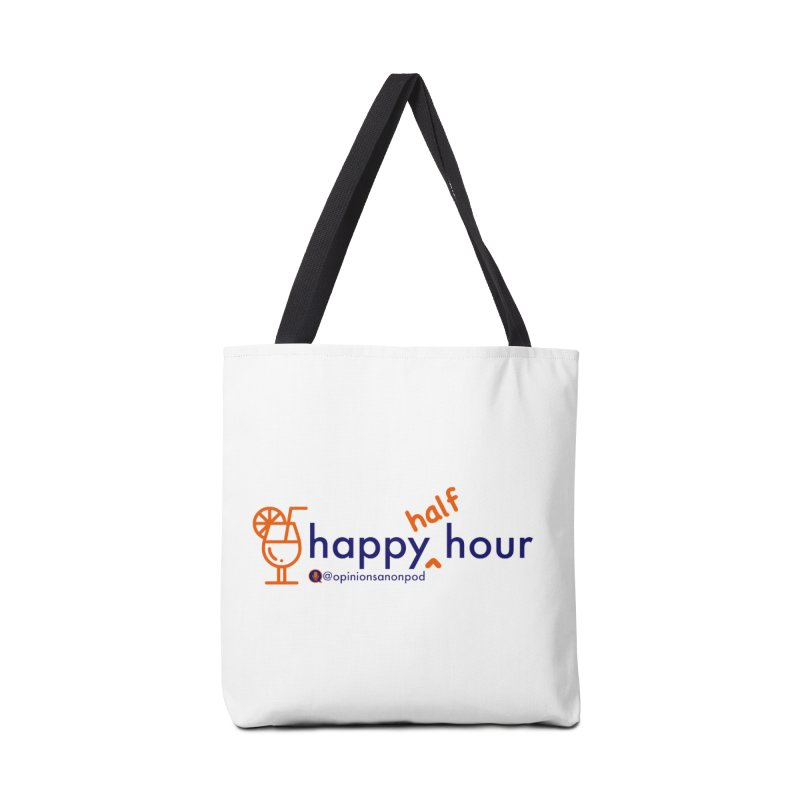 Happy Half Hour Accessories Tote Bag Bag by Opinions Anonymous